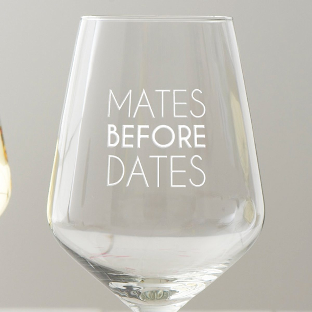 'Mates Before Dates' Wine Glass