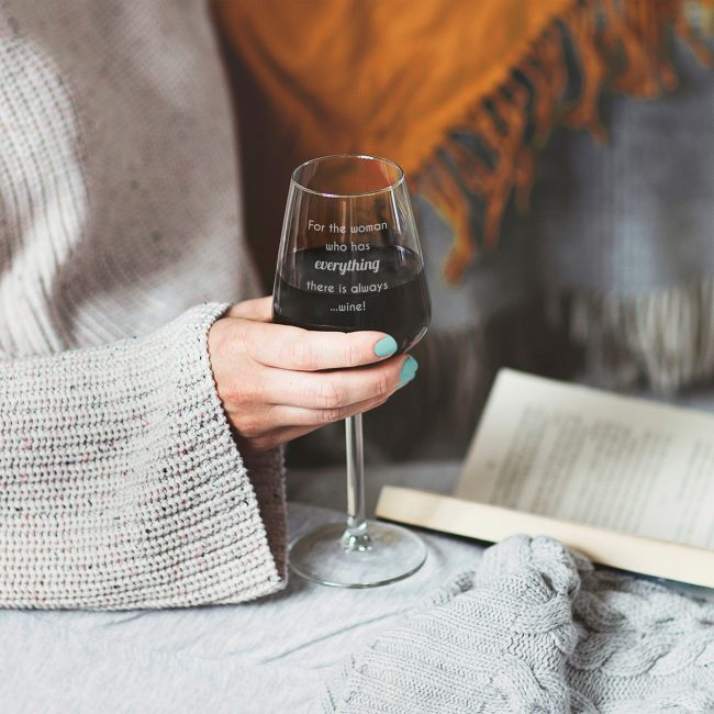 For The Woman Who Has Everything Wine Glass Lifestyle