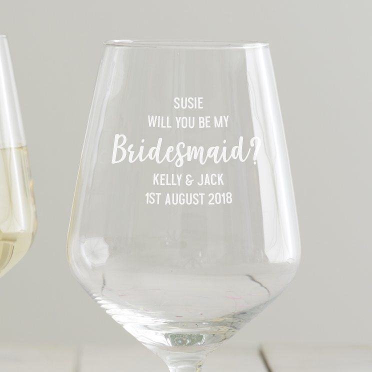 personalised will you be my bridesmaid wine glass becky broome