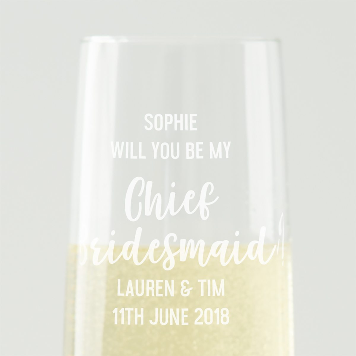 Personalised 'Will You Be My Chief Bridesmaid' Champagne Flute