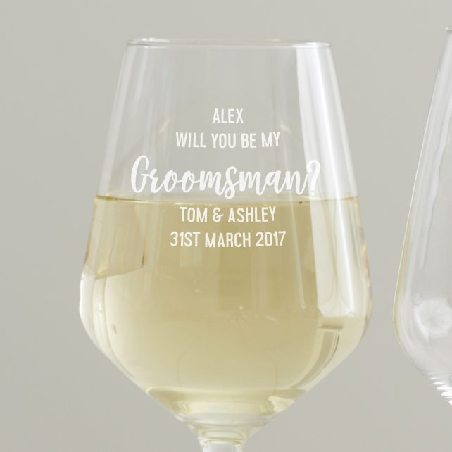 Personalised 'Will You Be My Groomsman' Wine Glass