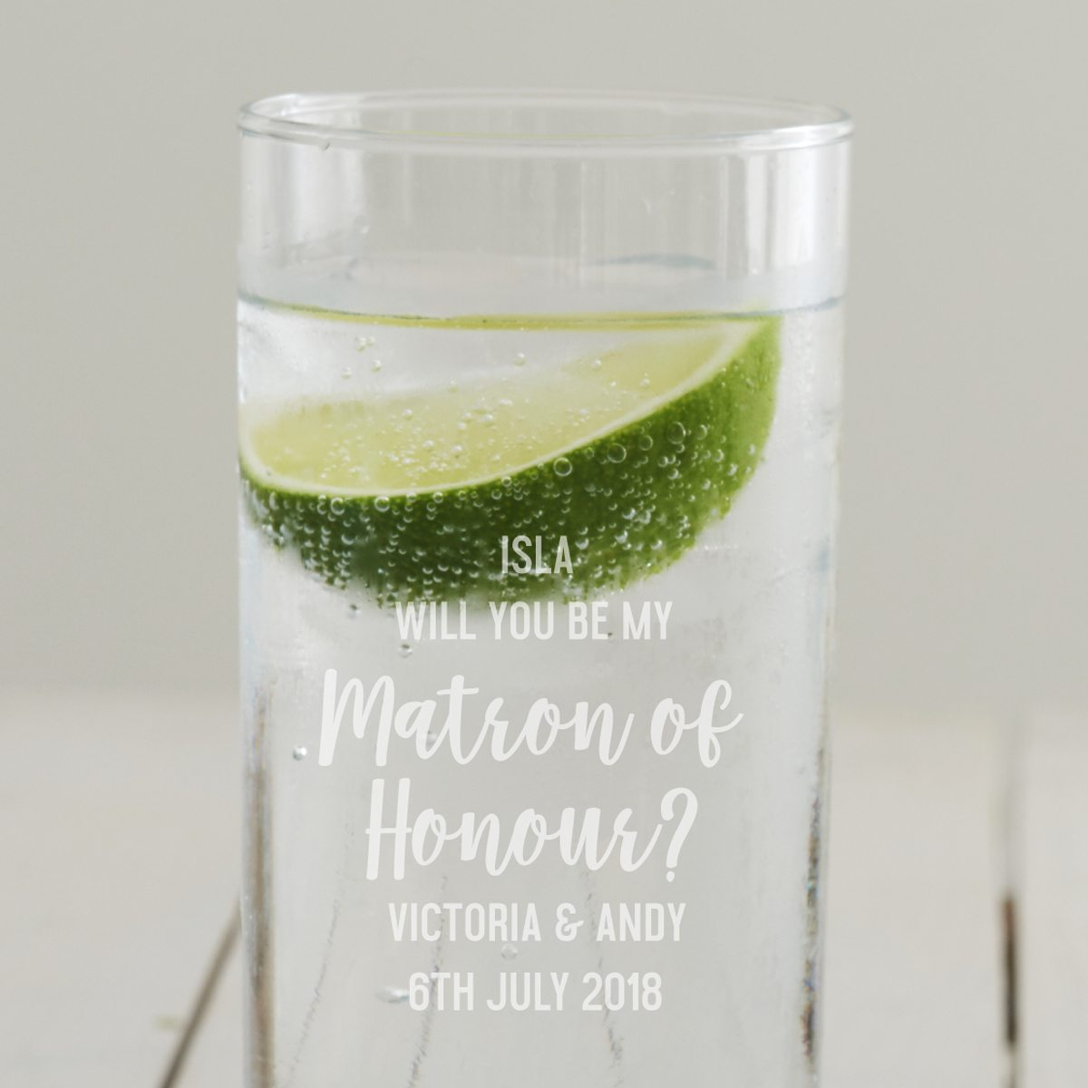 Personalised 'Will You Be My Matron Of Honour' Hi Ball Glass
